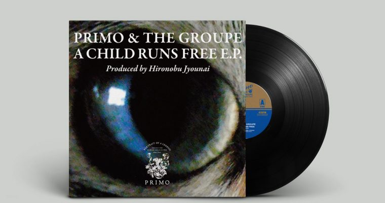 Primo & The Groupe – A Child Runs Free (PRIMO-003)
